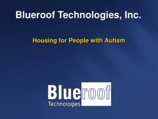 Housing for People with Autism