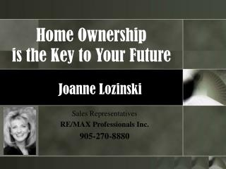 Home Ownership is the Key to Your Future