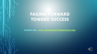 Failing Forward - Toward Success