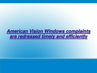 American Vision Windows complaints