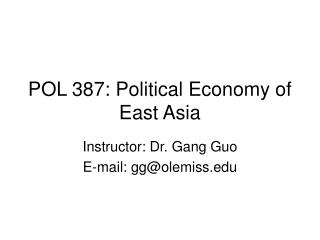 POL 387: Political Economy of East Asia