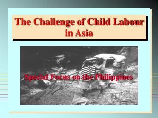 The Challenge of Child Labour in Asia