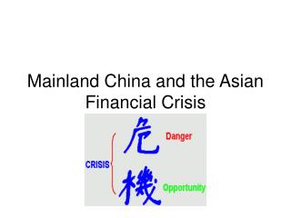 Mainland China and the Asian Financial Crisis