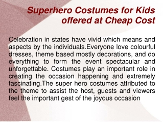 Superhero Costumes for Kids offered at Cheap Cost