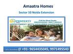 #09971495543 @ Amaatra Homes @ 09654435045