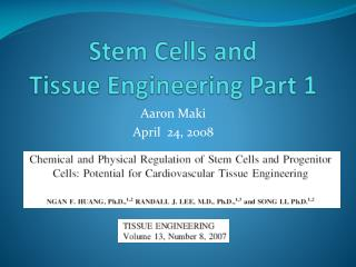 Stem Cells and  Tissue Engineering Part 1