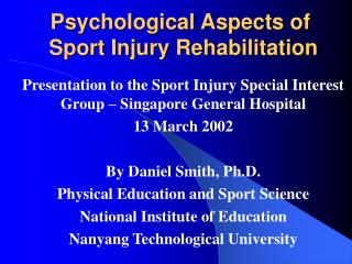 Psychological Aspects of  Sport Injury Rehabilitation