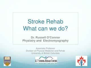 Stroke Rehab What can we do?