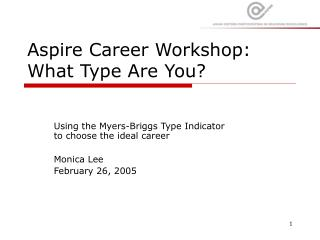 Aspire Career Workshop: What Type Are You?
