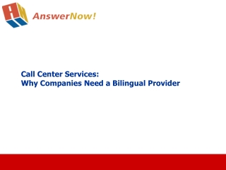 Call CenterServices: Why Companies Need a Bilingual Provider
