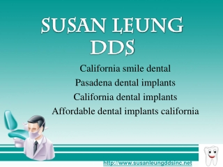 california smile dental, affordable dental implants californ