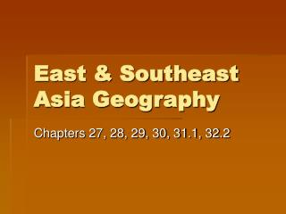 East & Southeast Asia Geography