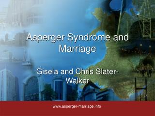 Asperger Syndrome and Marriage