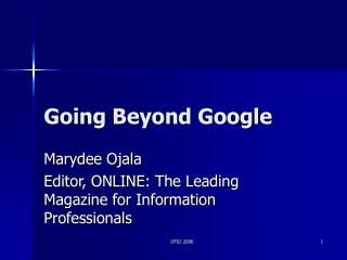 Going Beyond Google