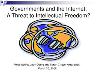 Governments and the Internet: A Threat to Intellectual Freedom?