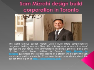 Sam Mizrahi design build corporation in Toronto