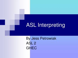 ASL Interpreting