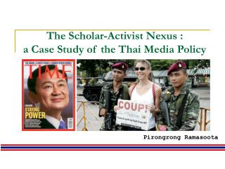 The Scholar-Activist Nexus : a Case Study of the Thai Media Policy
