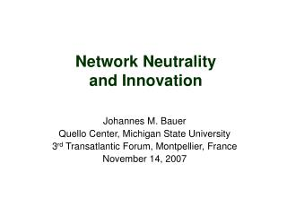 Network Neutrality  and Innovation