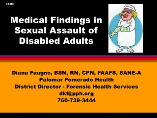 Medical Findings in Sexual Assault of Disabled Adults