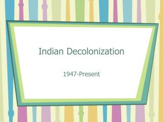 Indian Decolonization