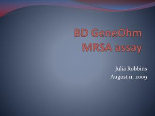 BD  GeneOhm MRSA assay