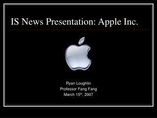 IS News Presentation: Apple Inc.