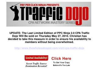 CPA Traffic Dojo Limited Release Ending May 27