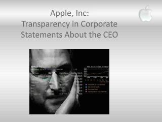 Apple, Inc: Transparency in Corporate Statements About the CEO