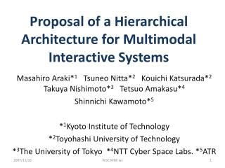 Proposal of a Hierarchical Architecture for Multimodal Interactive Systems