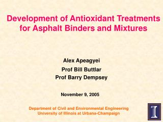 Development of Antioxidant Treatments for Asphalt Binders and Mixtures