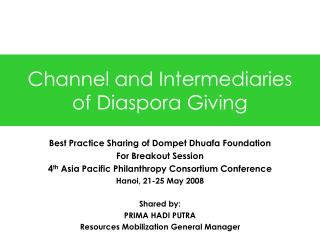 Channel and Intermediaries of Diaspora Giving