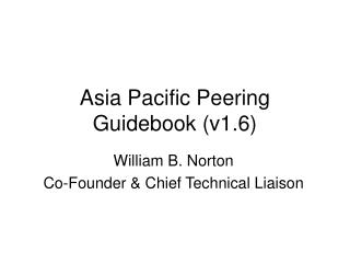 Asia Pacific Peering Guidebook (v1.6)