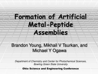 Formation of Artificial              Metal-Peptide Assemblies