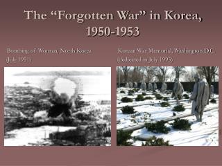 "The ""Forgotten War"" in Korea, 1950-1953"