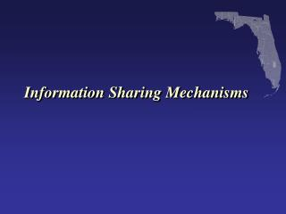 Information Sharing Mechanisms