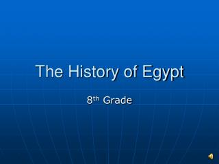 The History of Egypt