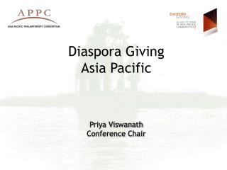 Diaspora Giving Asia Pacific Priya Viswanath Conference Chair