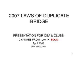 2007 LAWS OF DUPLICATE BRIDGE