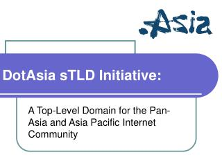 DotAsia sTLD Initiative: