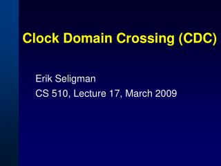 Clock Domain Crossing CDC