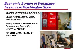 Economic Burden of Workplace Assaults in Washington State