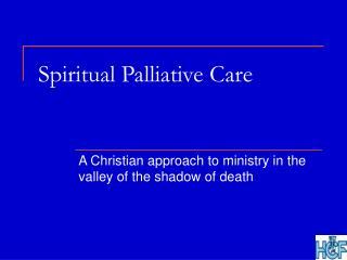 Spiritual Palliative Care