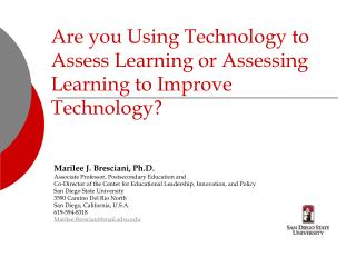 Are you Using Technology to Assess Learning or Assessing Learning ...