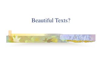 Beautiful Texts?