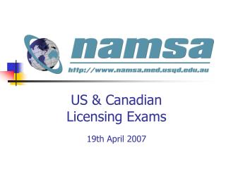 US & Canadian  Licensing Exams 19th April 2007