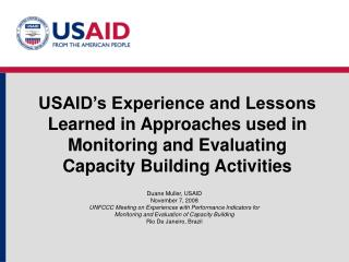 USAID s Experience and Lessons Learned in Approaches used in Monitoring and Evaluating Capacity Building Activities