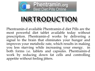 A Comparison of Phentramin-D Tablets and Adipex Diet Pills