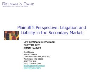 Plaintiff's Perspective: Litigation and Liability in the Secondary Market