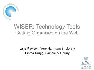 WISER: Technology Tools Getting Organised on the Web